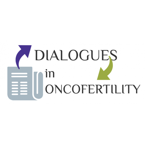 dialogues in oncofertility